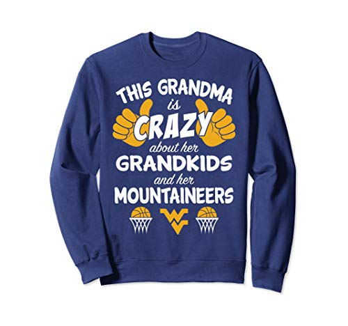 WV Mountaineers This Grandma Is Crazy Basketball Sweatshirt