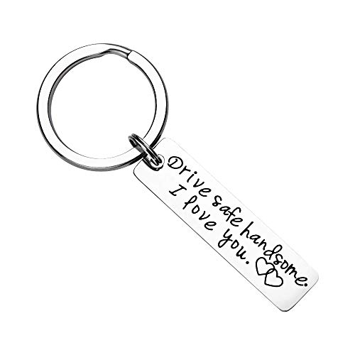 Drive Safe Keychain Handsome I Love You Keychain for Boyfriend Gift Couple Keychain Trucker Husband Gift Key Rings Valentines Day Stocking Stuffer ()
