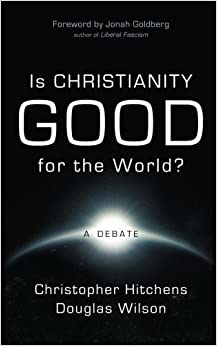 Image result for is christianity good for the world christopher hitchens