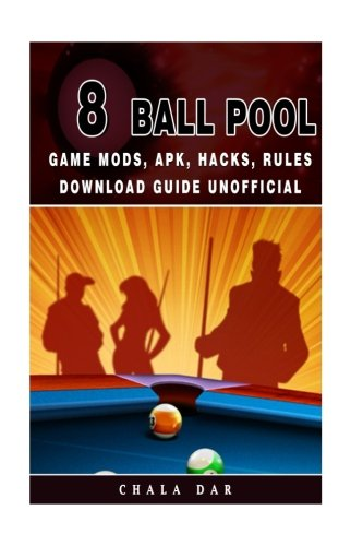 8 Ball Pool Game Mods, Apk, Hacks, Rules Download Guide Unofficial