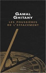 Les poussières de l'effacement par Gamal Ghitany