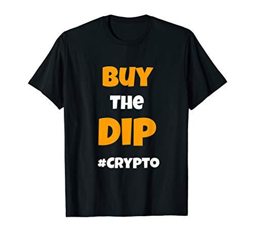 Buy the Dip Shirt - Buy the Dip Bitcoin