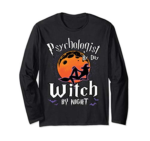 Psychologist By Day Witch By Night Halloween Psychology Gift Long Sleeve T-Shirt ()