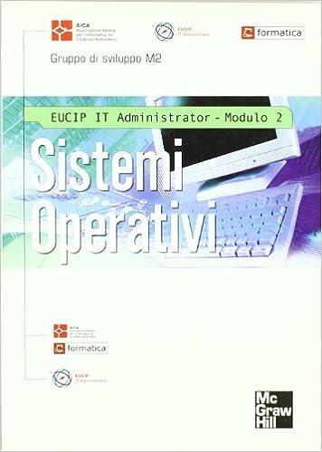 Sistemi Operativi EUCIP IT Administrator Modulo 2 AICA Amazonau Books