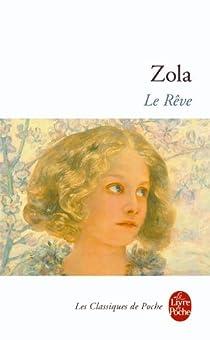 Les Rougon-Macquart, tome 16 : Le Rêve par Zola