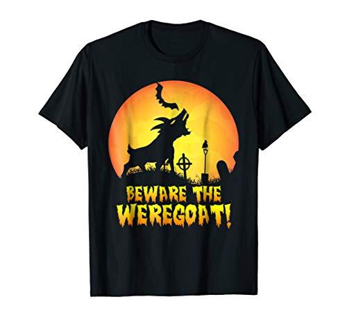 Beware the Weregoat! Werewolf Goat Hybrid T -