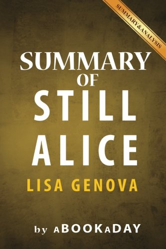 a literary analysis of still alice essay Read this essay on still alice come browse our large digital warehouse of free sample essays get the knowledge you need in order to pass your classes and more only at termpaperwarehousecom.