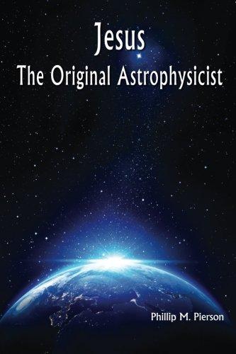 Download Jesus The Original Astrophysicist pdf epub