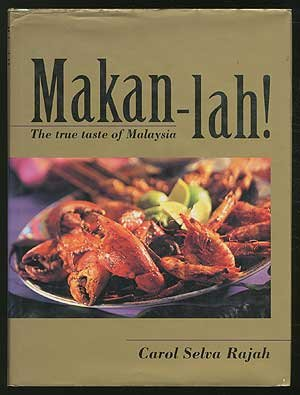 Makan-Lah!: The True Taste of Malaysia