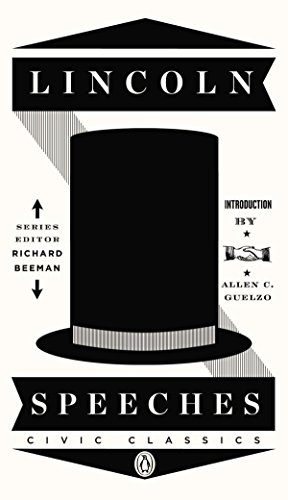 Lincoln Speeches (Penguin Civic - Series Penguin