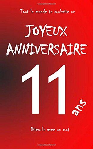 Joyeux Anniversaire 11 Ans Livre D Or A Ecrire Taille L Rouge