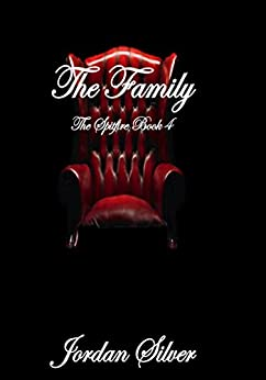 The Family : The Spitfire Book 4 by [Silver, Jordan]