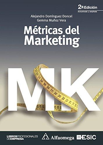 Métricas del marketing (Spanish Edition)