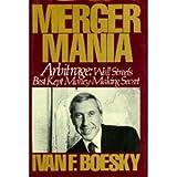 Merger Mania, Ivan F. Boesky, 0030026024