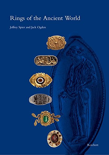 Rings of the Ancient World: Egyptian, Near Eastern, Greek, and Roman Rings from the Slava Yevdayev Collection
