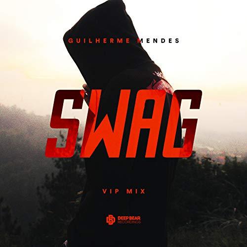 Swag (Vip Mix) - Swag Bear