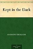 Kept in the Dark (English Edition)