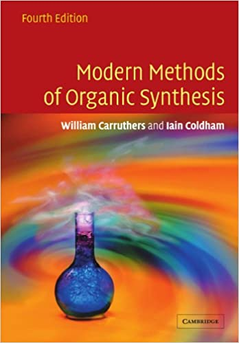 Modern methods of organic synthesis 4th edition w carruthers modern methods of organic synthesis 4th edition w carruthers iain coldham 9780521778305 amazon books fandeluxe Choice Image