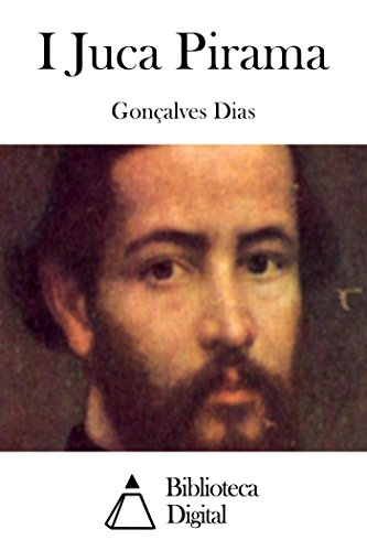 G. Dias  I-Juca Pirama  1851
