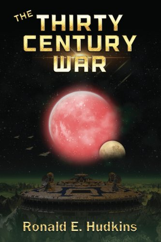 Book: The Thirty Century War by Ronald E. Hudkins
