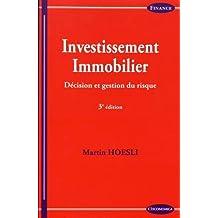 Investissement Immobilier: Décision et Gestion du Risque 3e Éd.