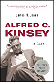 Alfred C. Kinsey: A Life