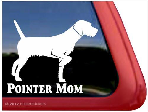 Pointer Mom ~ German Wirehaired Pointer Vinyl Window Auto Decal Sticker (New German Wirehaired Pointer)