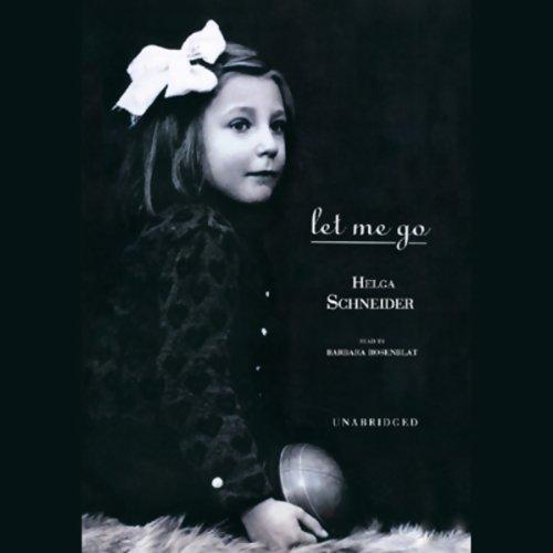 Let Me Go by Blackstone Audio, Inc. (Image #1)