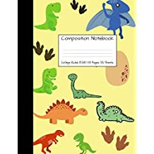 """Composition Notebook College Ruled: Dinosaur Dino Saur Cute Composition Notebook, College Notebooks, Girl Pineapple School Notebook, Composition Book, 8.5"""" x 11"""""""