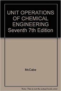 Book UNIT OPERATIONS OF CHEMICAL ENGINEERING Seventh 7th Edition