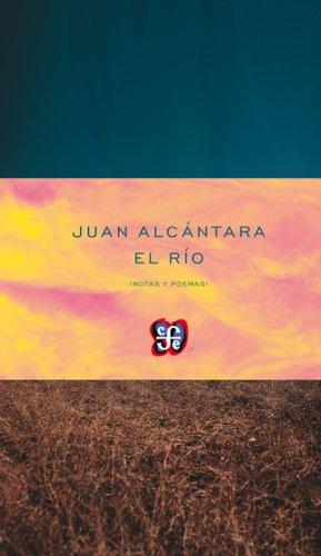 El rio (Poesia) (Spanish Edition) (Spanish) Paperback – December 3, 2013