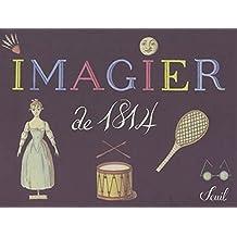 Imagier de 1814: Cahier instruction Alfred Bourdier de