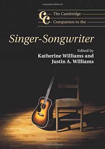 Download The Cambridge Companion to the Singer-Songwriter (Cambridge Companions to Music) PDF