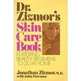 Dr. Zizmor's Skin Care Book, Jonathan Zizmor and John Foreman, 0030214718