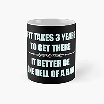 Bar Exam Gifts For Law Students Mug If It Takes Three Years To Get There