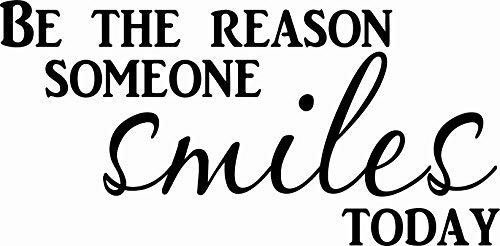 Scripture Wall Art Be The Reason Someone Smiles Today Wall Decal ~ Vinyl Wall Decal for Schools & Offices Quotes, Stickers, Sayings ~ Great for Classroom Decor and Corporate (Be The Reason)