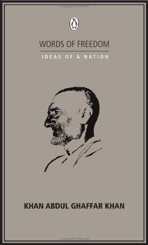 IDEAS OF A NATION: KHAN ABDUL GHAFFAR KHAN
