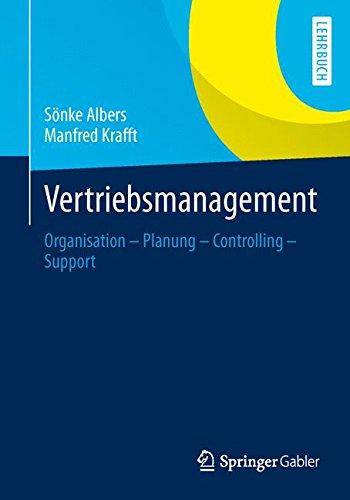 Vertriebsmanagement: Organisation - Planung - Controlling - Support Taschenbuch – 21. November 2013 Sönke Albers Manfred Krafft Springer Gabler 3409119655