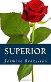 Superior, Jasmine Brazelton, 1468085247