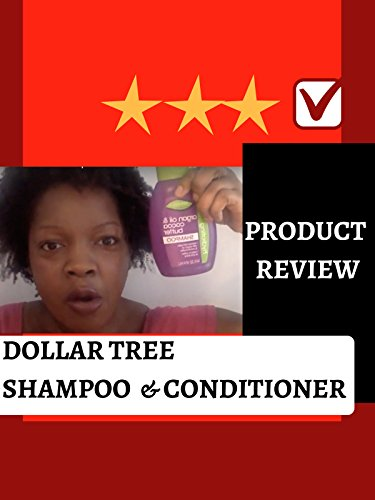 review-product-review-dollar-tree-shampoo-conditioner