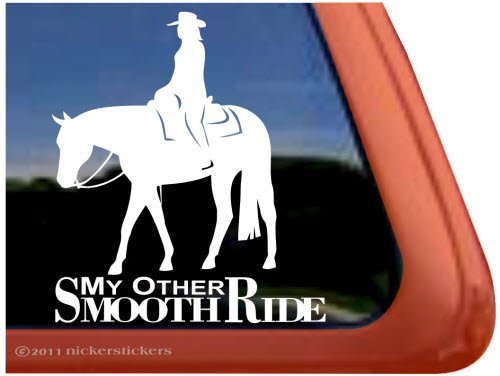 My Other Smooth Ride ~ Western Pleasure Horse Vinyl Window Decal