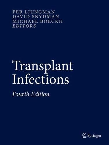 Transplant Infections: Fourth Edition