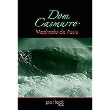 Dom Casmurro: (Ilusttrado e com notas) (Portuguese Edition)