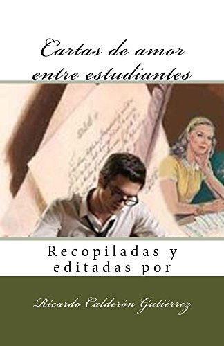 Cartas de amor entre estudiantes (Spanish Edition) - Kindle ...
