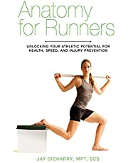 Deal on Anatomy for Runners: Unlocking Your Athletic Potential for Health, Speed, and Injury Prevention. Discount applied in price displayed.