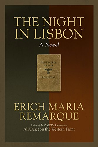 A Night In Lisbon by Erich Maria Remarque