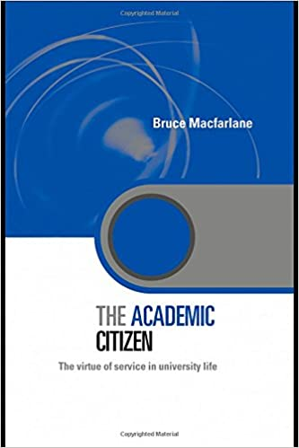Book The Academic Citizen: The Virtue of Service in University Life (Key Issues in Higher Education)