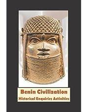 Benin Civilisation: Historical Enquiries Activities