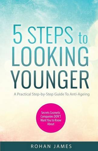 5 Steps To Looking Younger