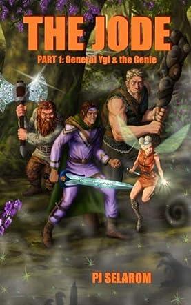 The Jode: Part 1: Gen. Ygl & the Genie